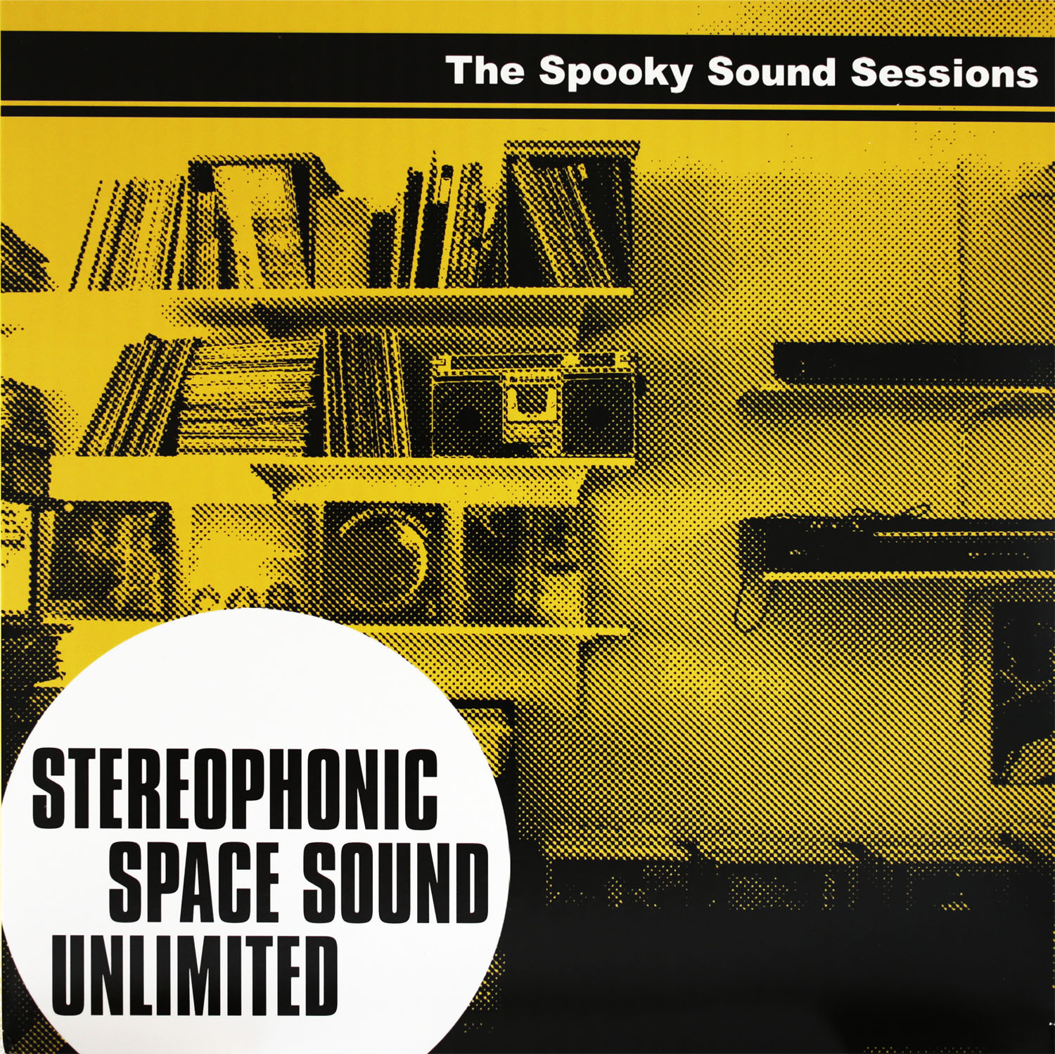 Stereophonic Space Sound Unlimited  The Spooky Sound Sessions