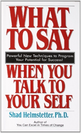 In this book, the author shows you that managing your own self-talk is something you can do starting immediately, and he gives you step-by-step directions on what to do and how to do it.