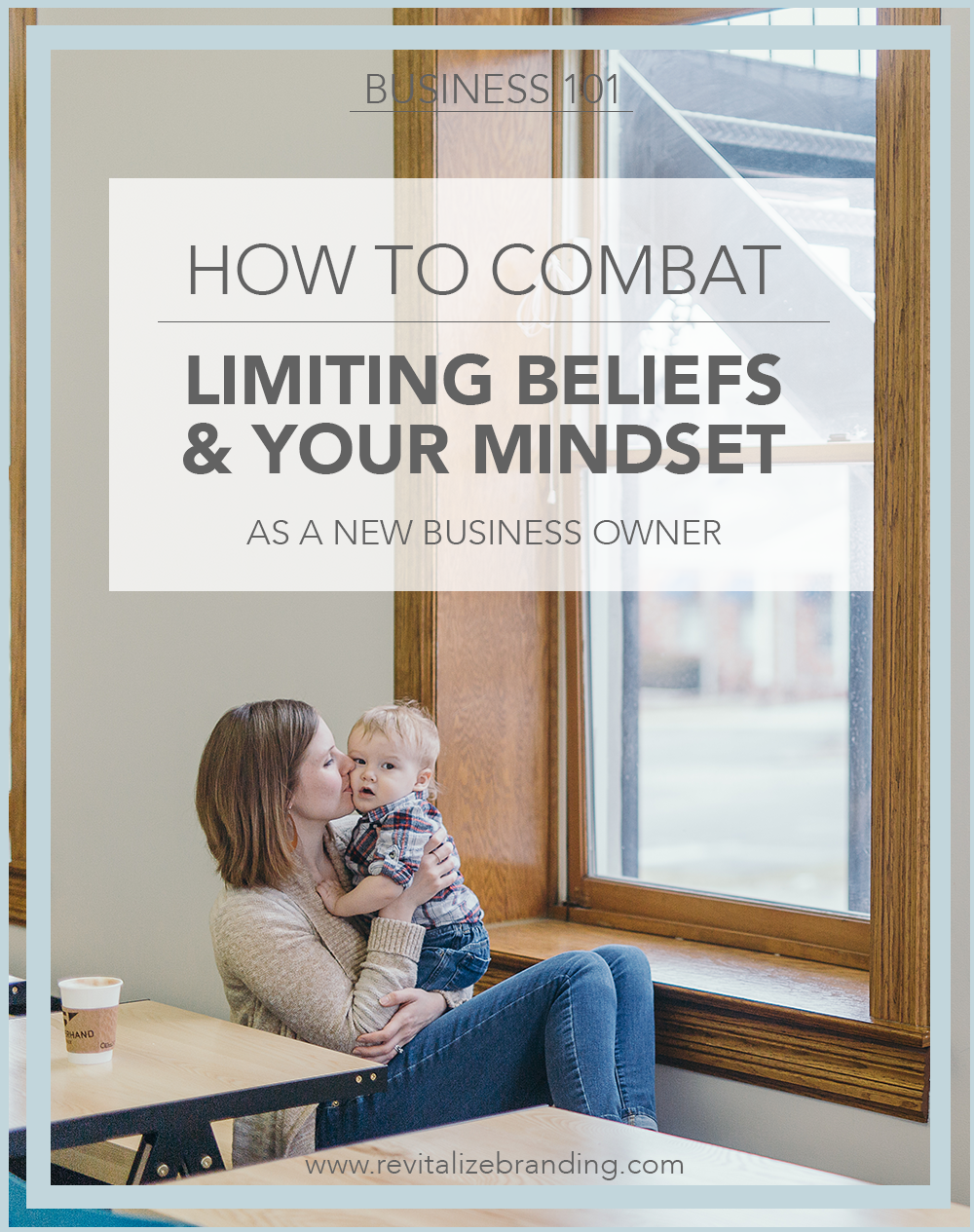 Limiting Beliefs - Revitalize Branding