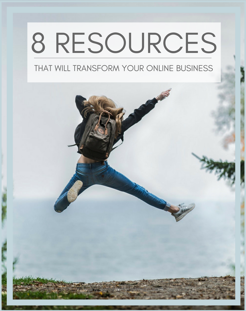 8 Resources That Will Transform Your Online Business.png