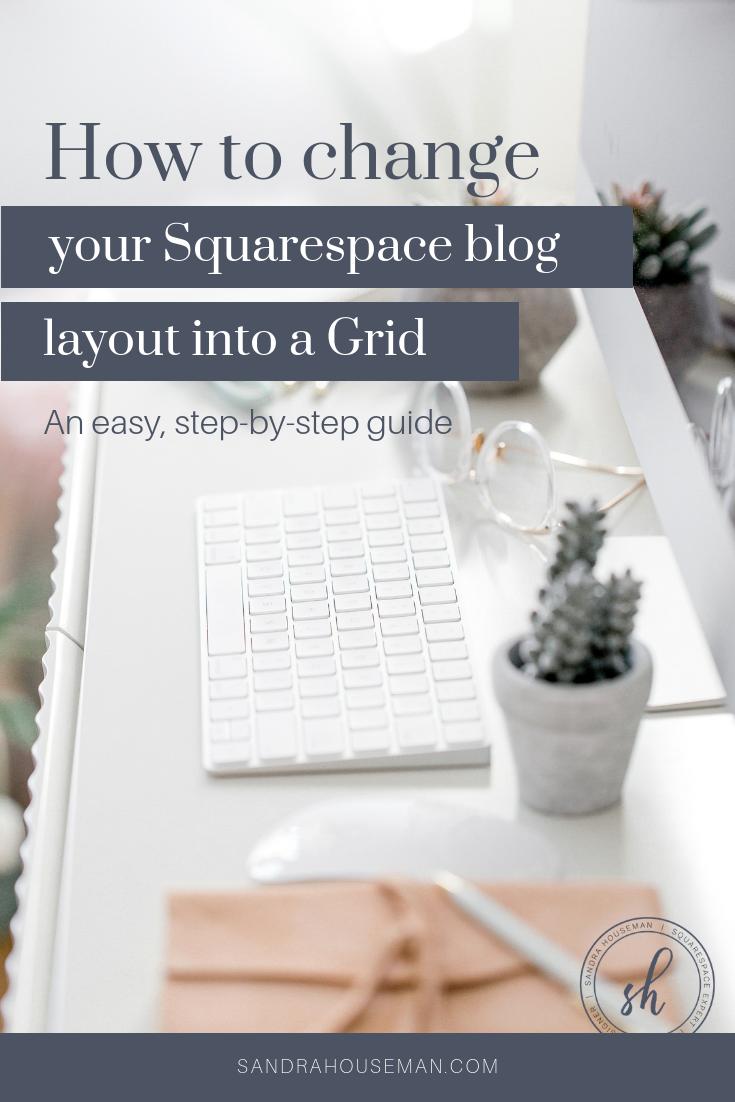 Sandra Houseman_Pinterest_update-squarespace-blog-layout.png
