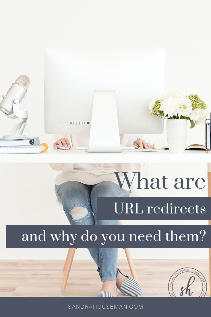 Sandra Houseman_What are URL Redirects