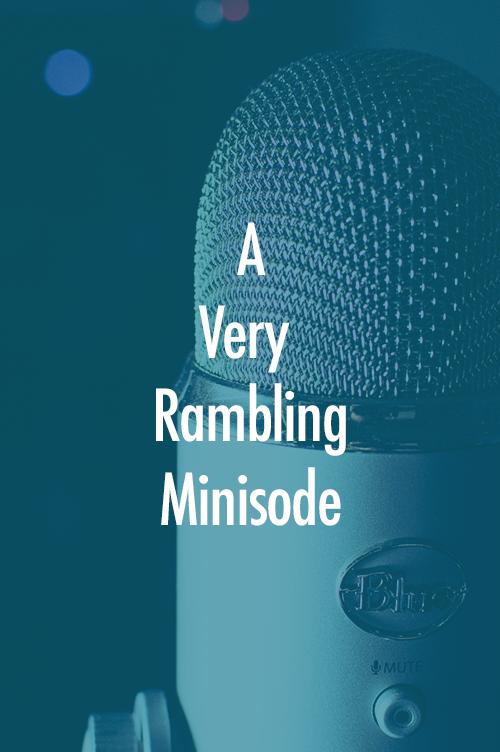 Rambling Minisode.png