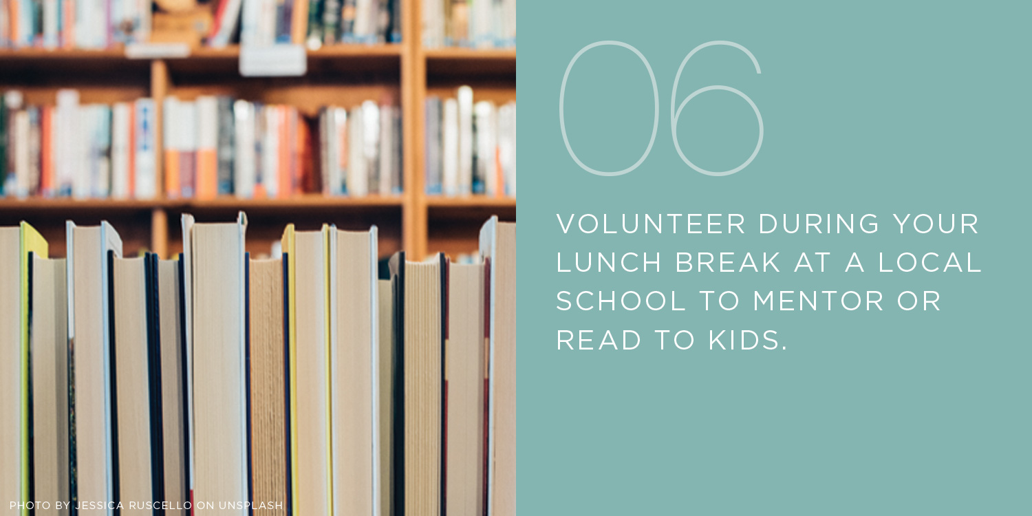 volunteer at school, mentor, read to kids, act of kindness