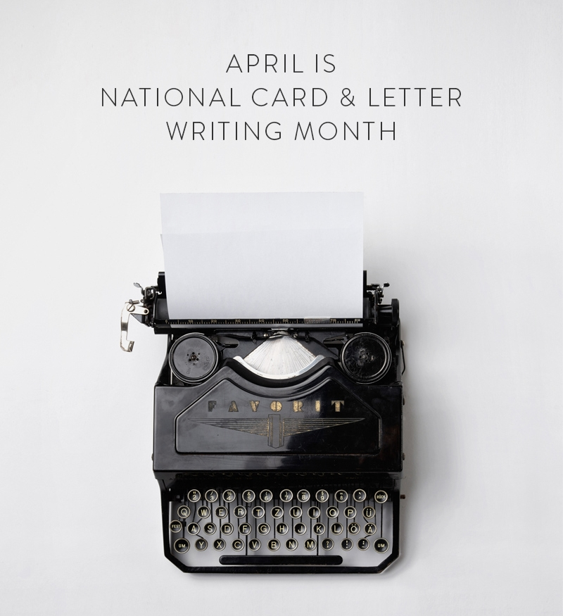 April is National Card and Letter Writing Month