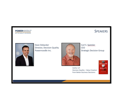 Webinar - SDG's CEO Carl Spetzler, accompanied by Powernoodles very own Dave Debacker, team up to discuss how valuable premortems are to organizations.