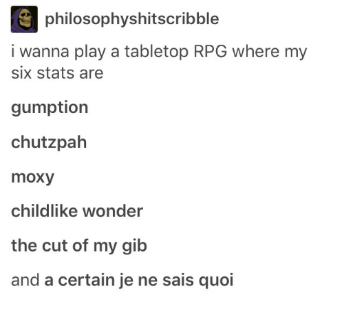 philosophyshitscribble-i-wanna-play-a-tabletop-rpg-where-my-six-28957220.png