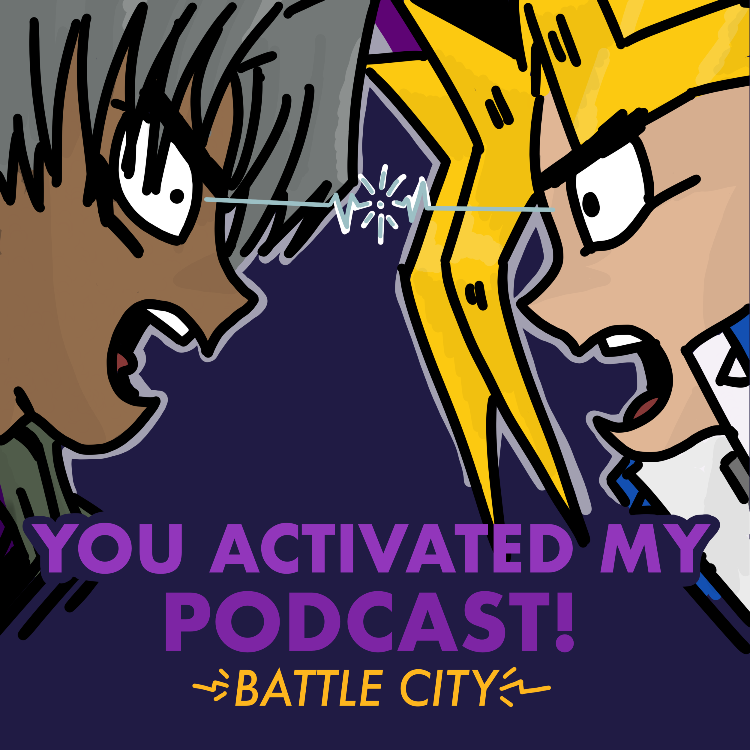 You Activated My Podcast! Season Two