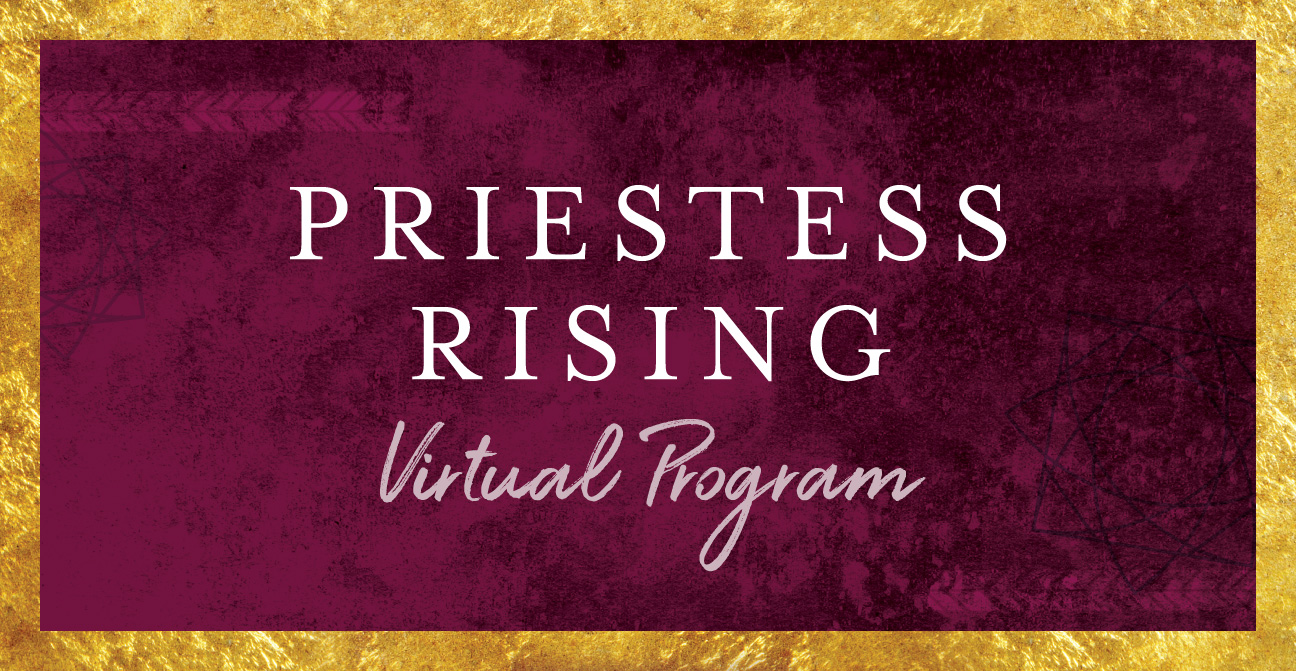 Priestess Rising Virtual Program