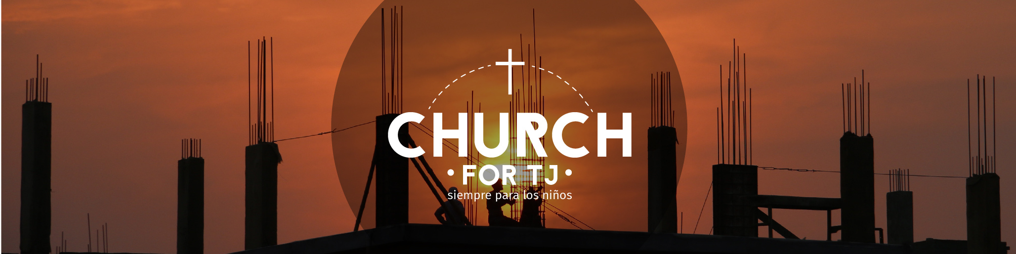Find out how you can help us build a new church facility in Tijuana, Mexico!