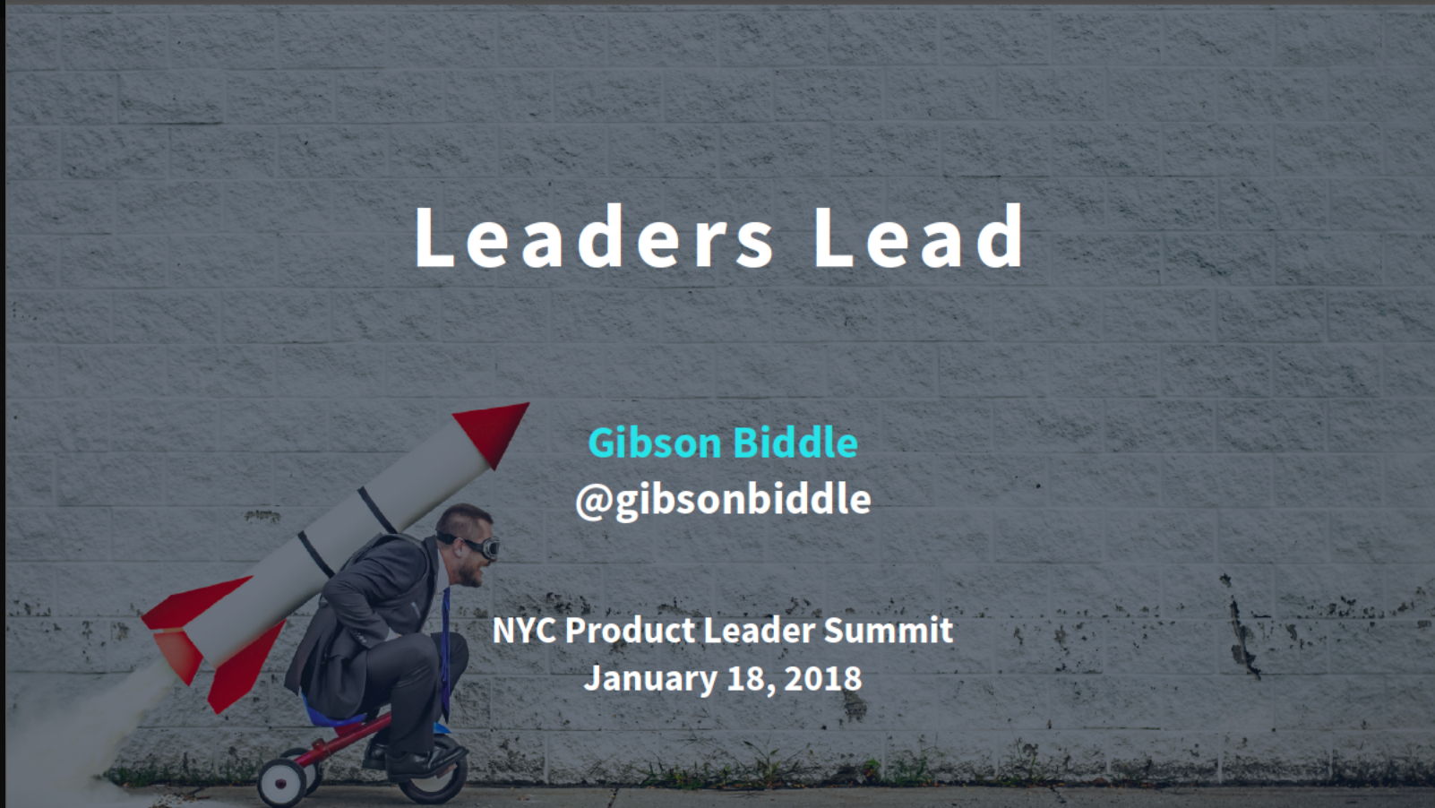 Gibson Biddle: Leaders Lead