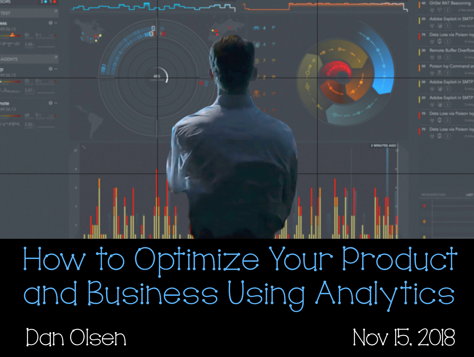 Dan Olsen: How to Optimize Your Product & Business Using Analytics