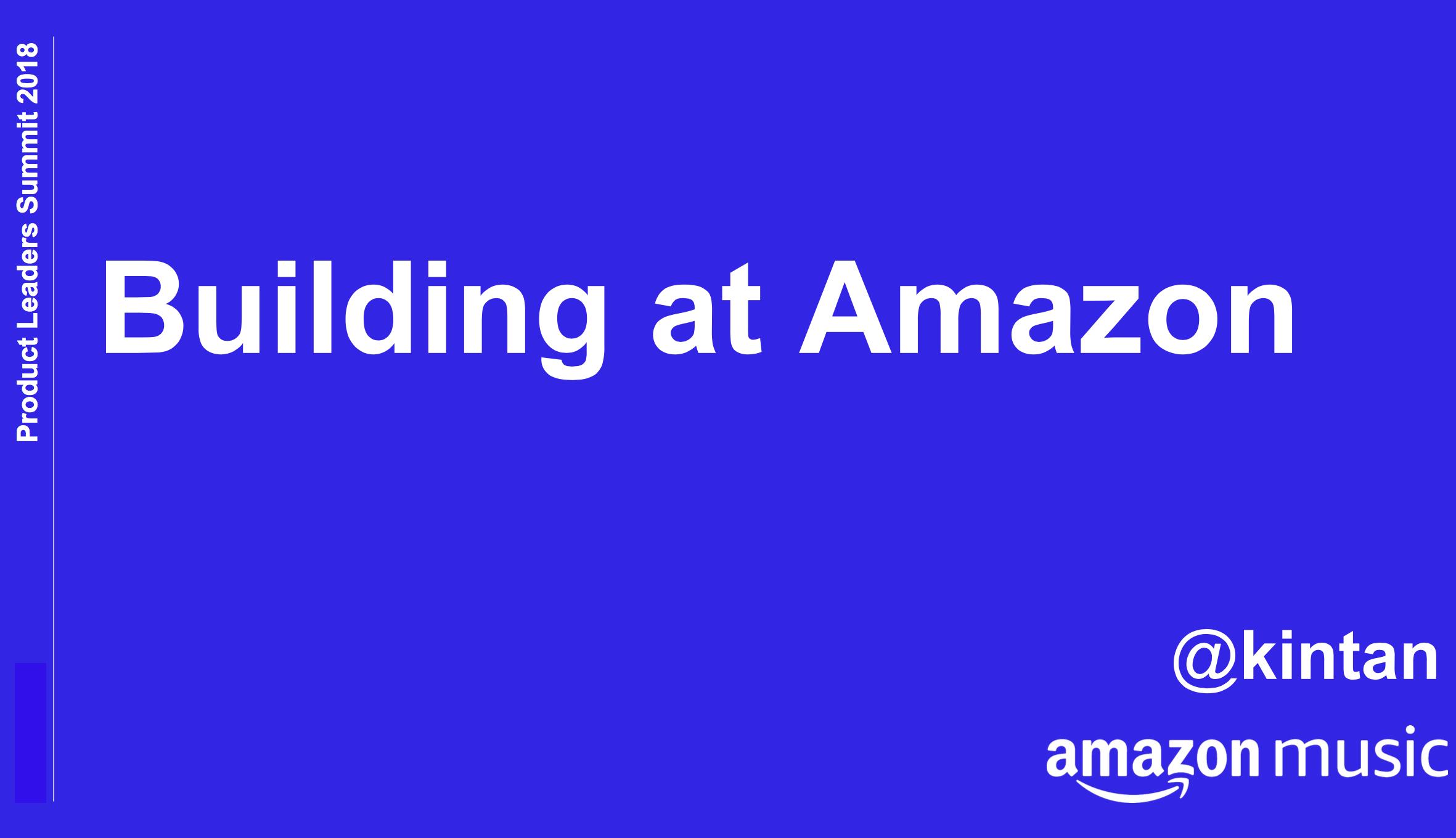 Kintan Brahmbhatt: Building at Amazon