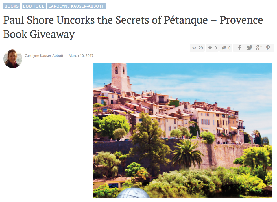 Paul shore uncorks the secrets of petanque - provence book giveaway
