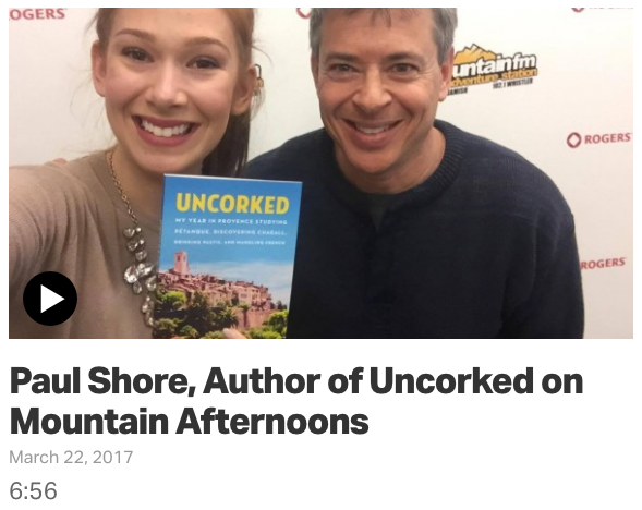 Paul Shore, Author of Uncorked on Mountain Afternoons with Marissa Lyons