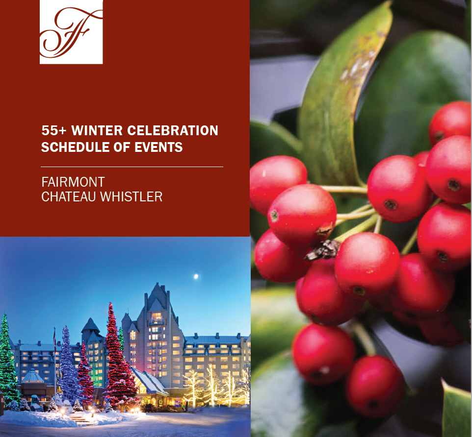 Fairmont Chateau Whistler : 55+ Winter Celebration
