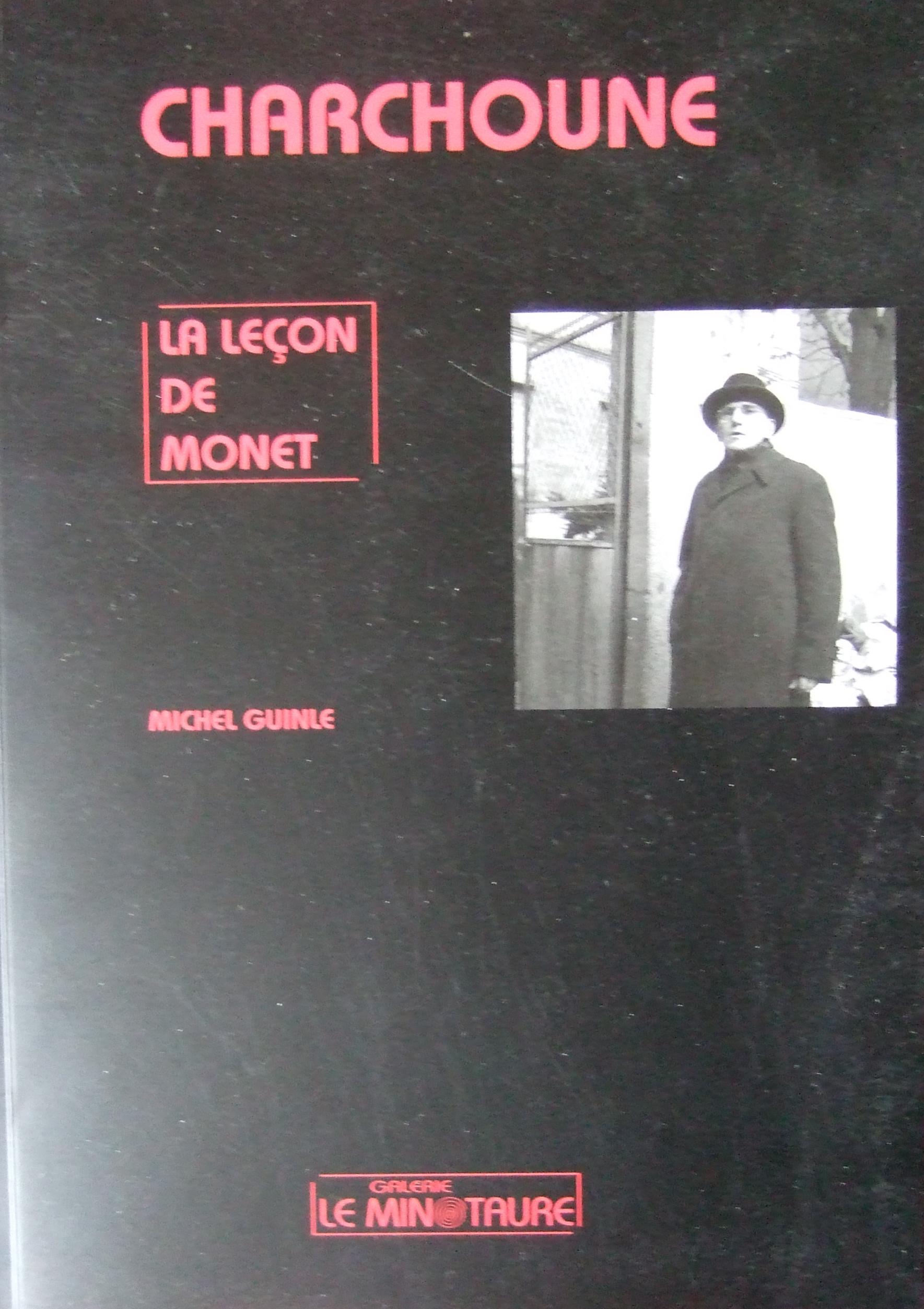 Charchune. La Lecon de Monet. By Michel Guinle.