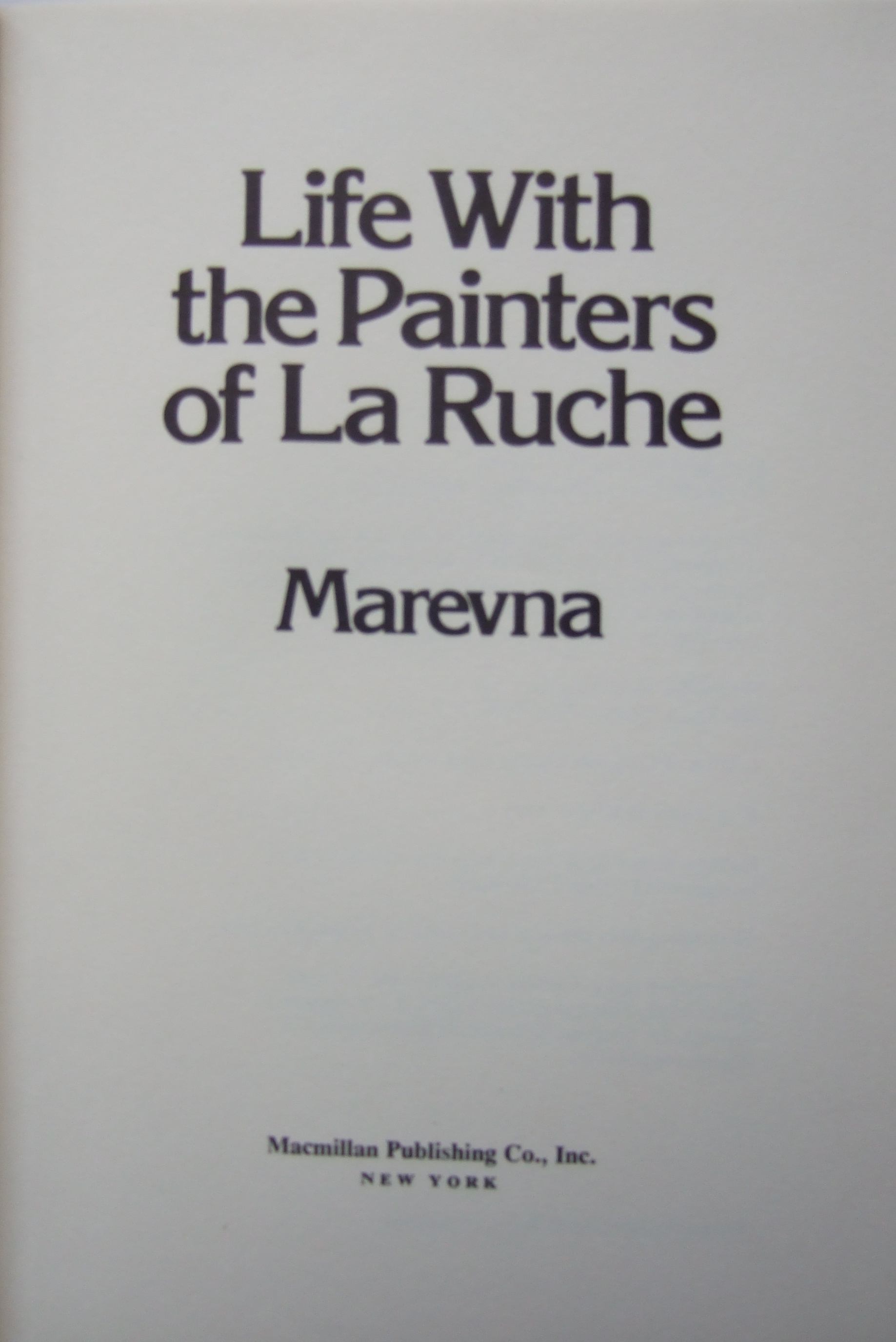 """""""Life with the painters of La Ruche"""" book by Marevna."""
