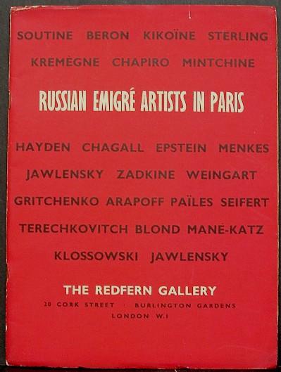 RUSSIAN EMIGRE ARTISTS IN PARIS. Exhibition Catalogue