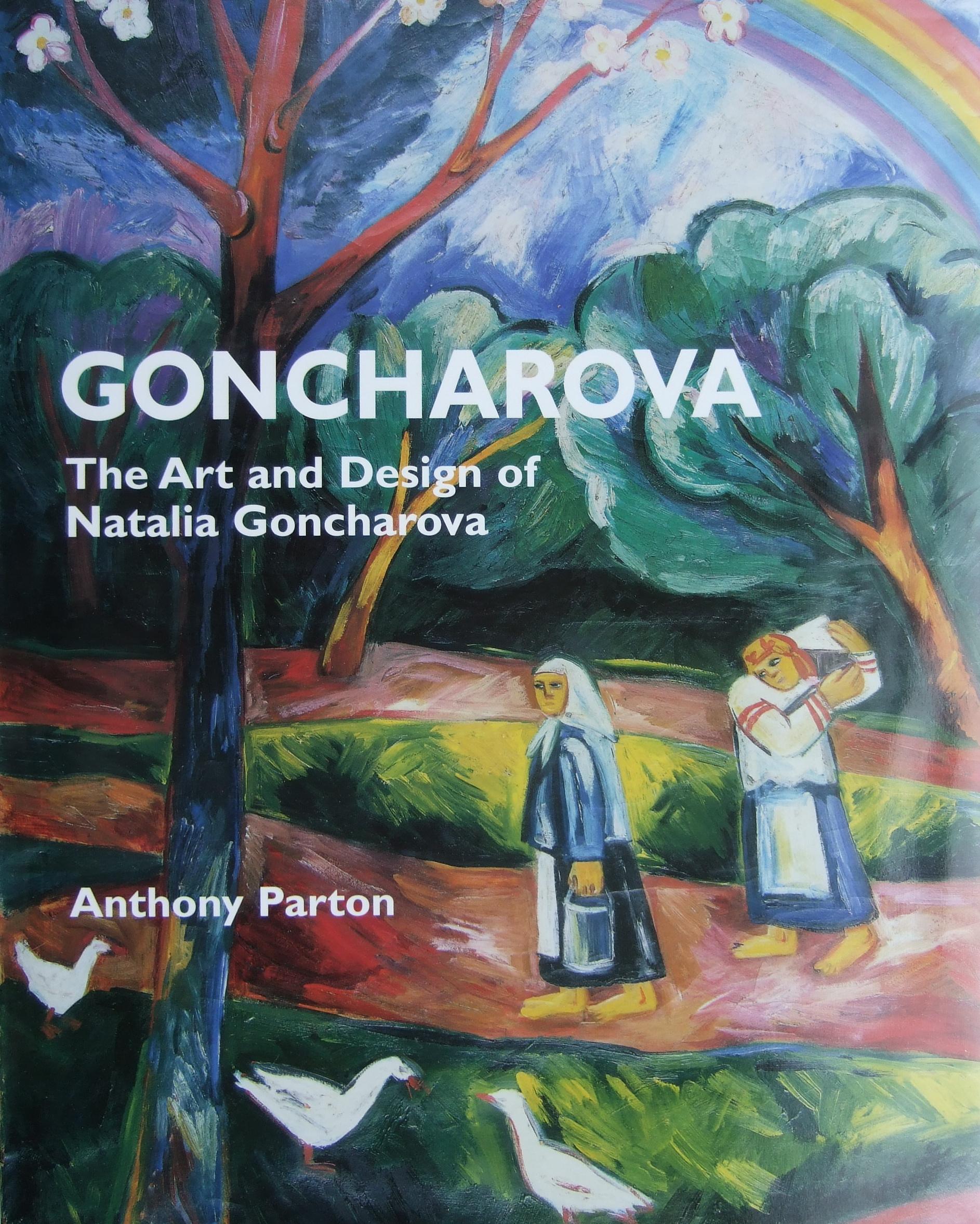 GONCHAROVA The Art and Design of Natalia Goncharova