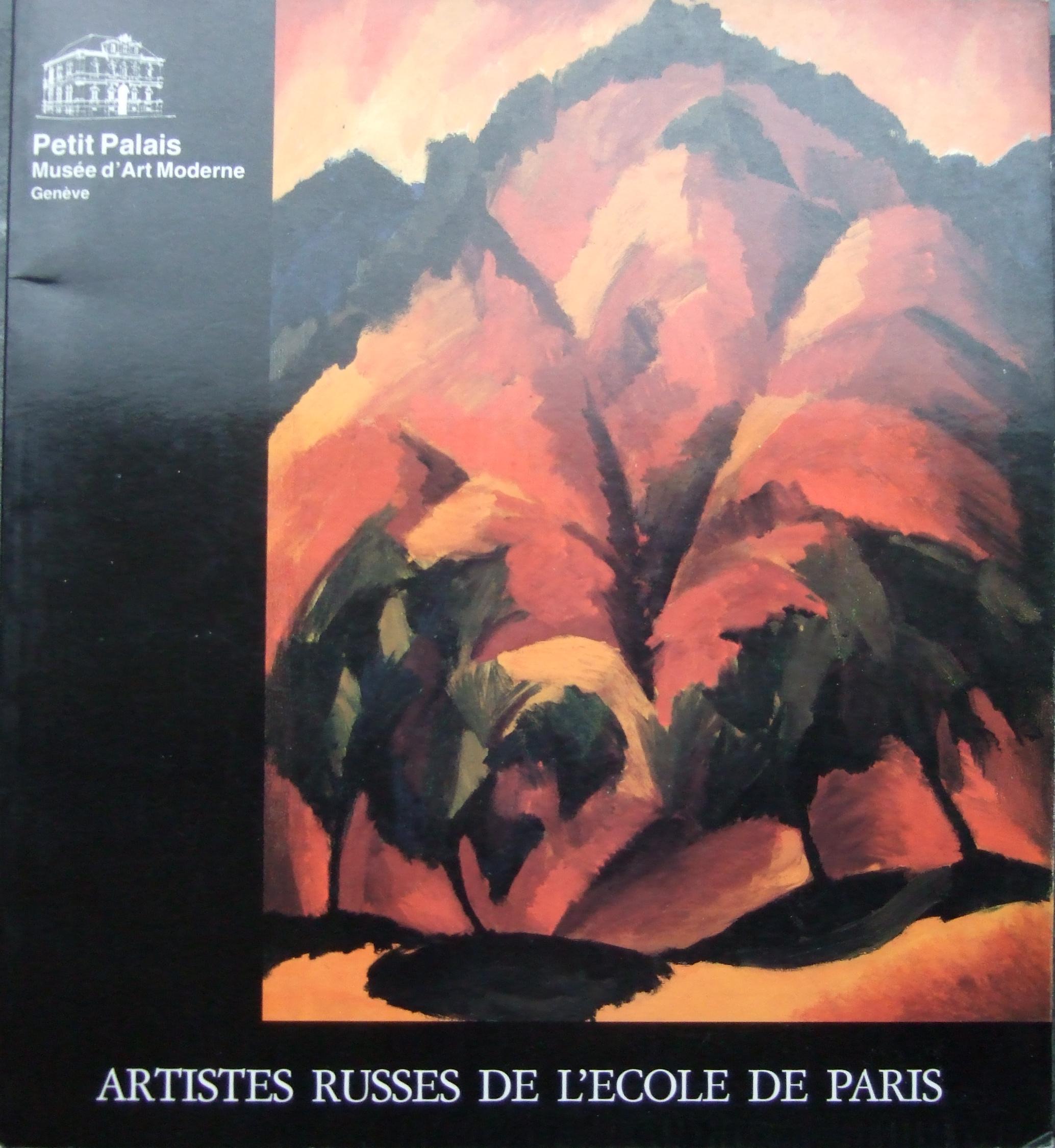 Artistes Russes de L'Ecole de Paris. Catalogue.