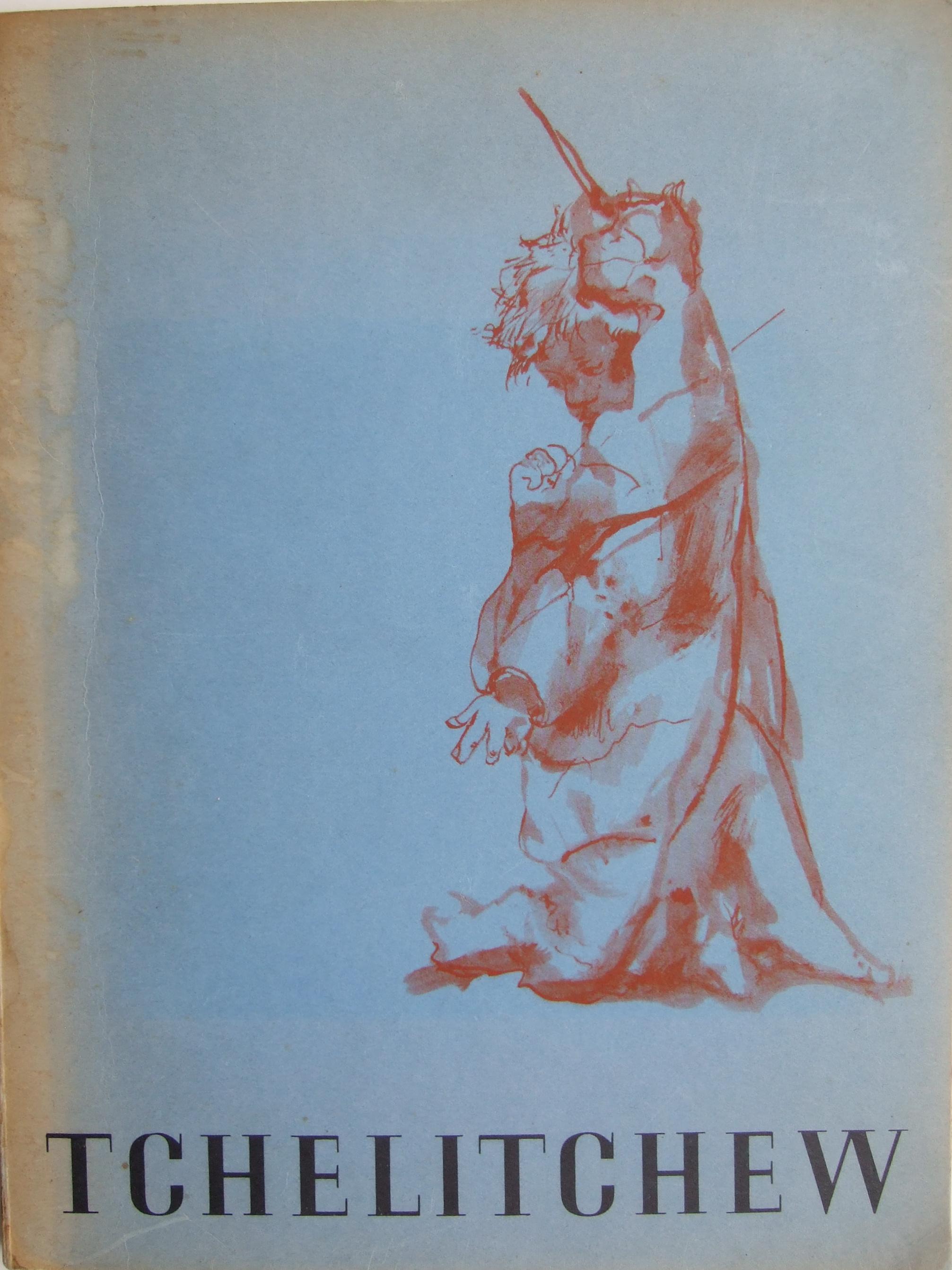 Tchelitchew. Exhibition Catalogue.