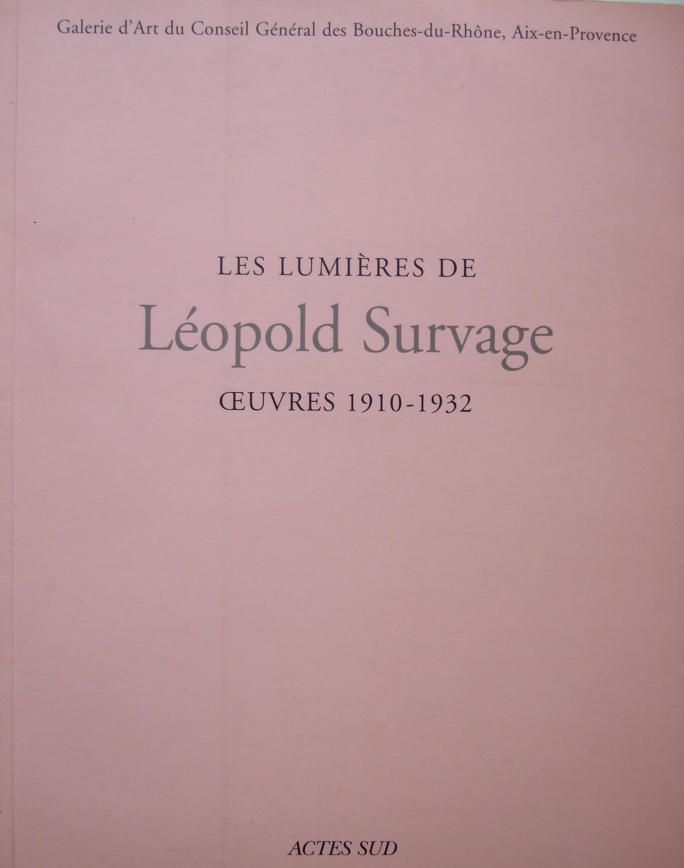 Leopold Survage 1901 - 1932.