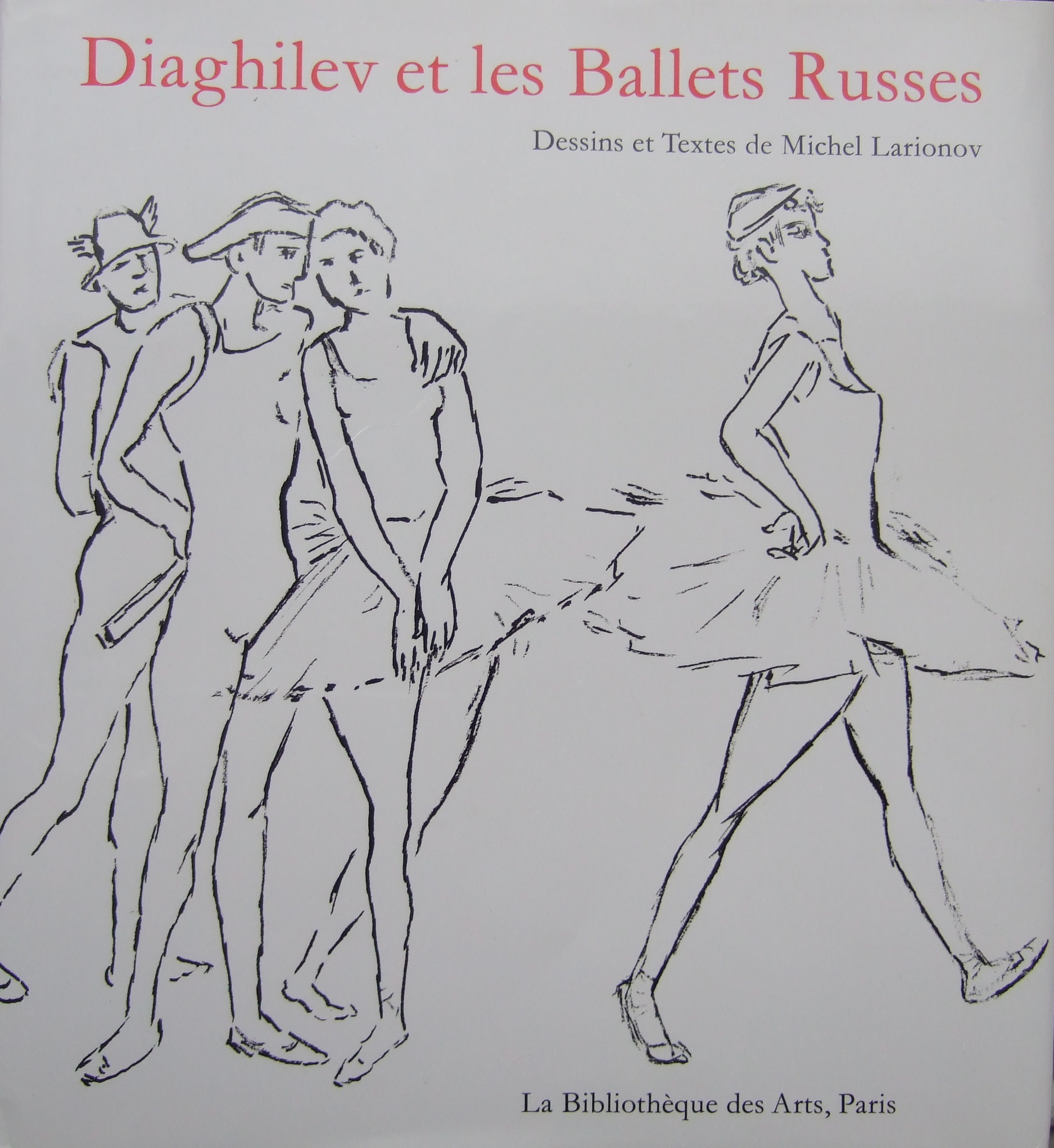"Book ""Diaghilev et les Ballets Russes"" with design and text by M. Larionov."