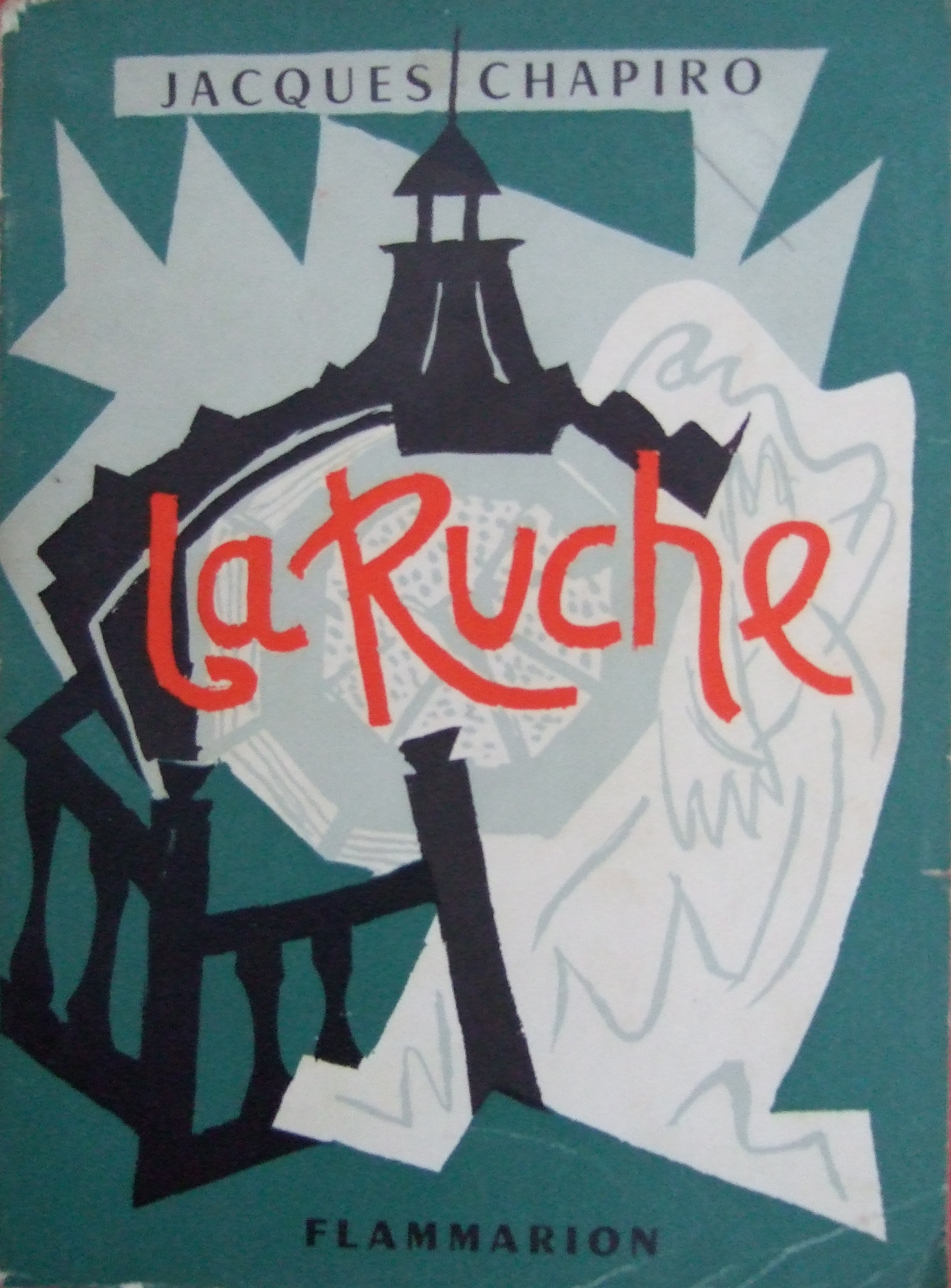 """""""La Ruche"""" Book by Jacque Chapiro.  Flammarion Editeur, Paris 1960."""