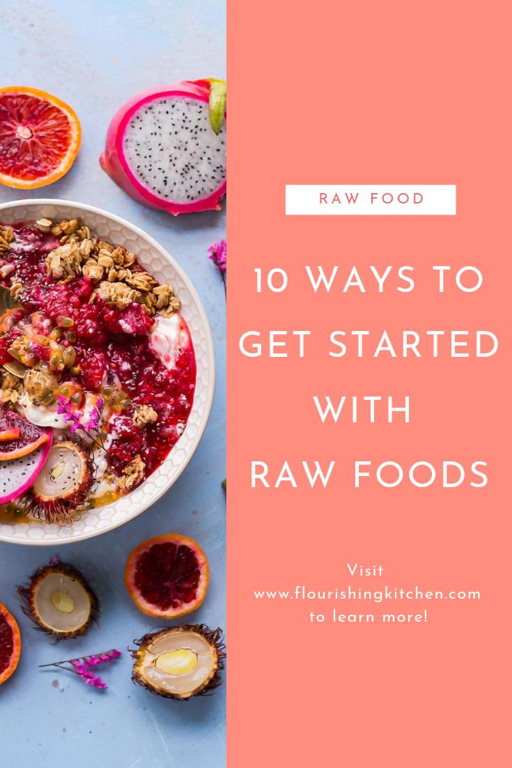 how to start a raw food diet #RawFood101 #RawVeganHowToStart #HowToGoRawVeganTips, #RawFoodBeginners