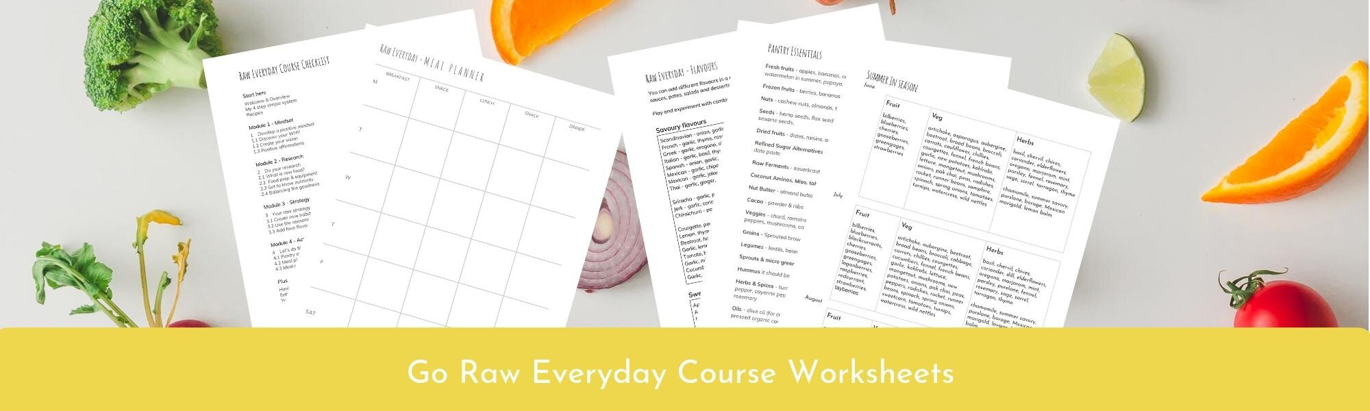 Go Raw Everyday Course Sheets