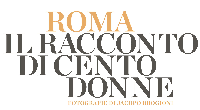 ROMA IL RACCONTO DI CENTO DONNE