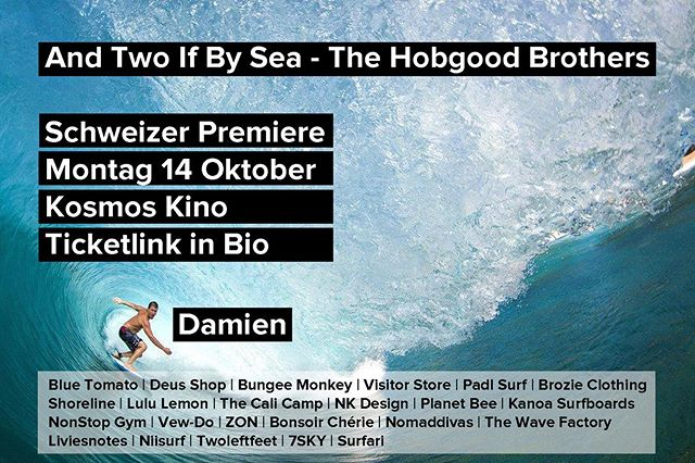Don't be 😡, tomorrow we make a post with you @cjhobgood_ 🤞🏼Promise. 👀 - 🌴🎬 And Two If by Sea - The Hobgood Brothers 🏄♂️🏄♂️🌴 Am Montag 14 Oktober in @kosmoszuerich! 🍿 Link zu Tickets im Profile. Wir freuen uns!! 🍻 . . . #surfzürich #surfzurich #surfzurichkino