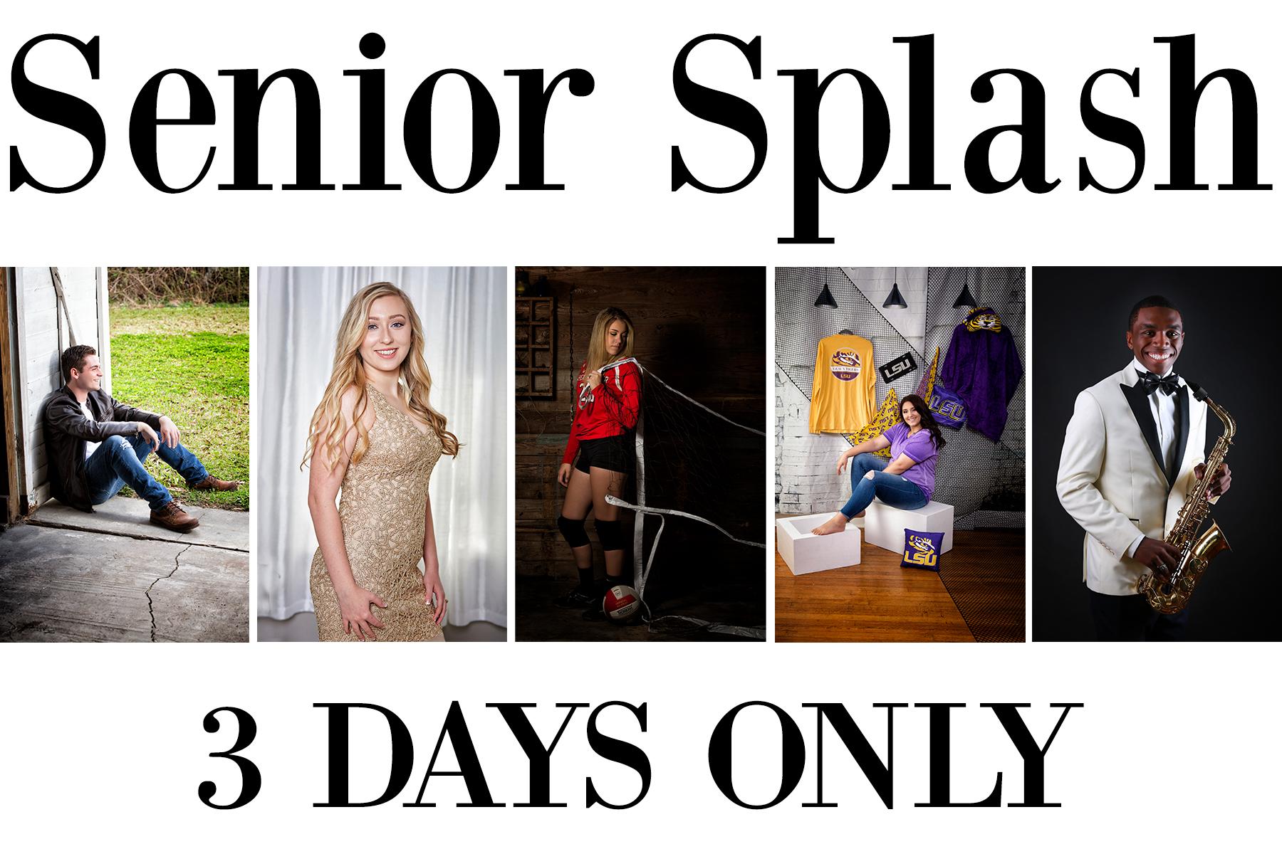 Senior Splash 3 Days Only.jpg