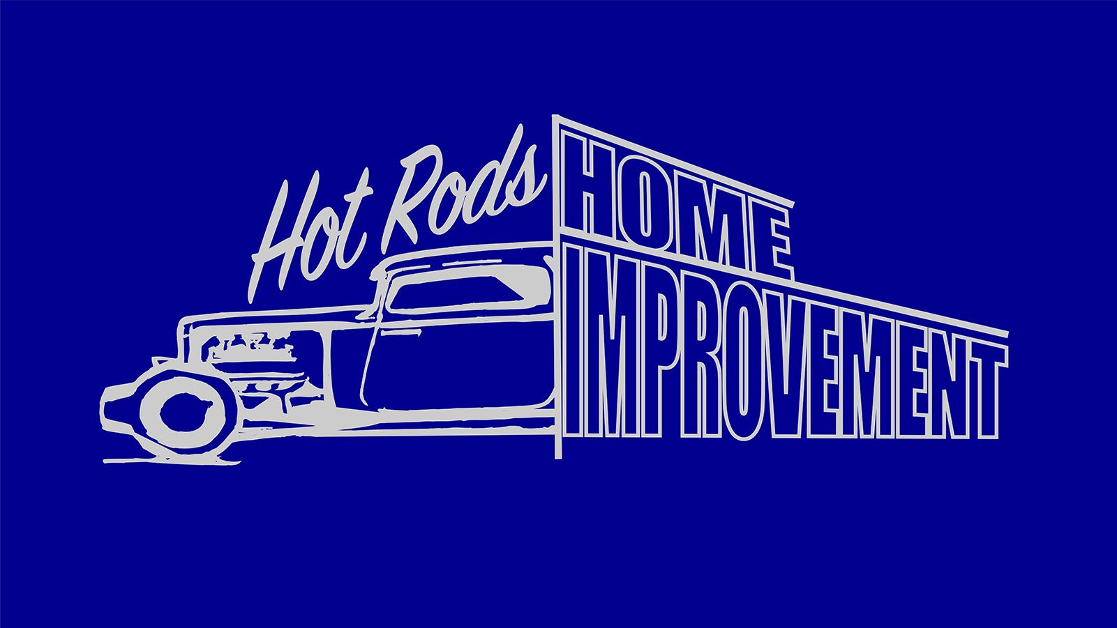Hot Rods & Home Improvement — Texas