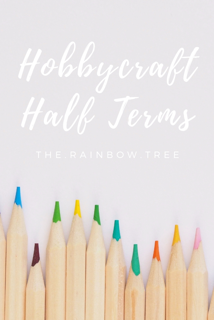 Hobbycraft Half Terms.jpg