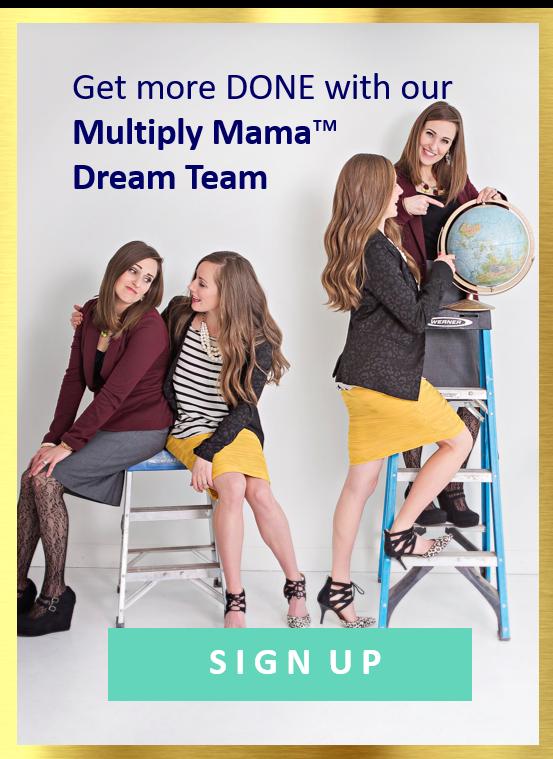 multiply mama dream team