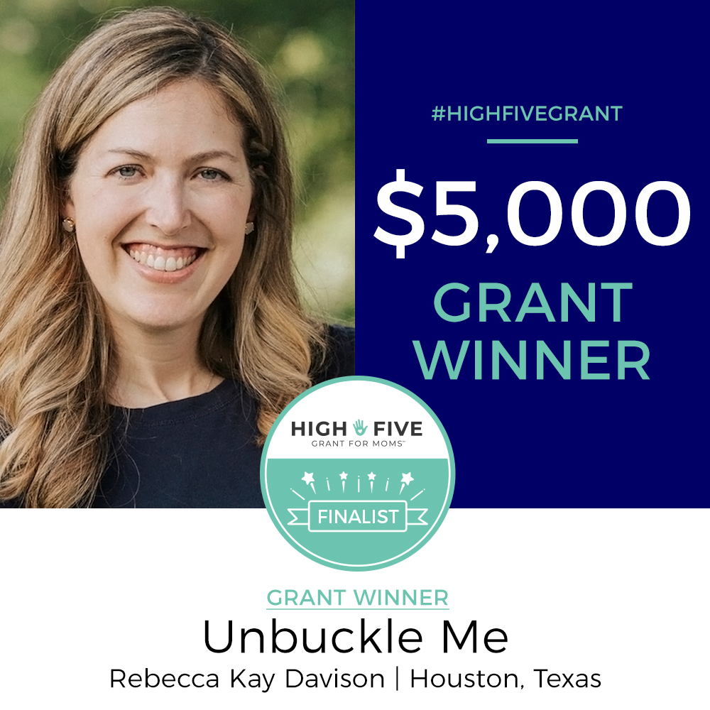 high five grant for moms winner unbuckleme rebecca davison