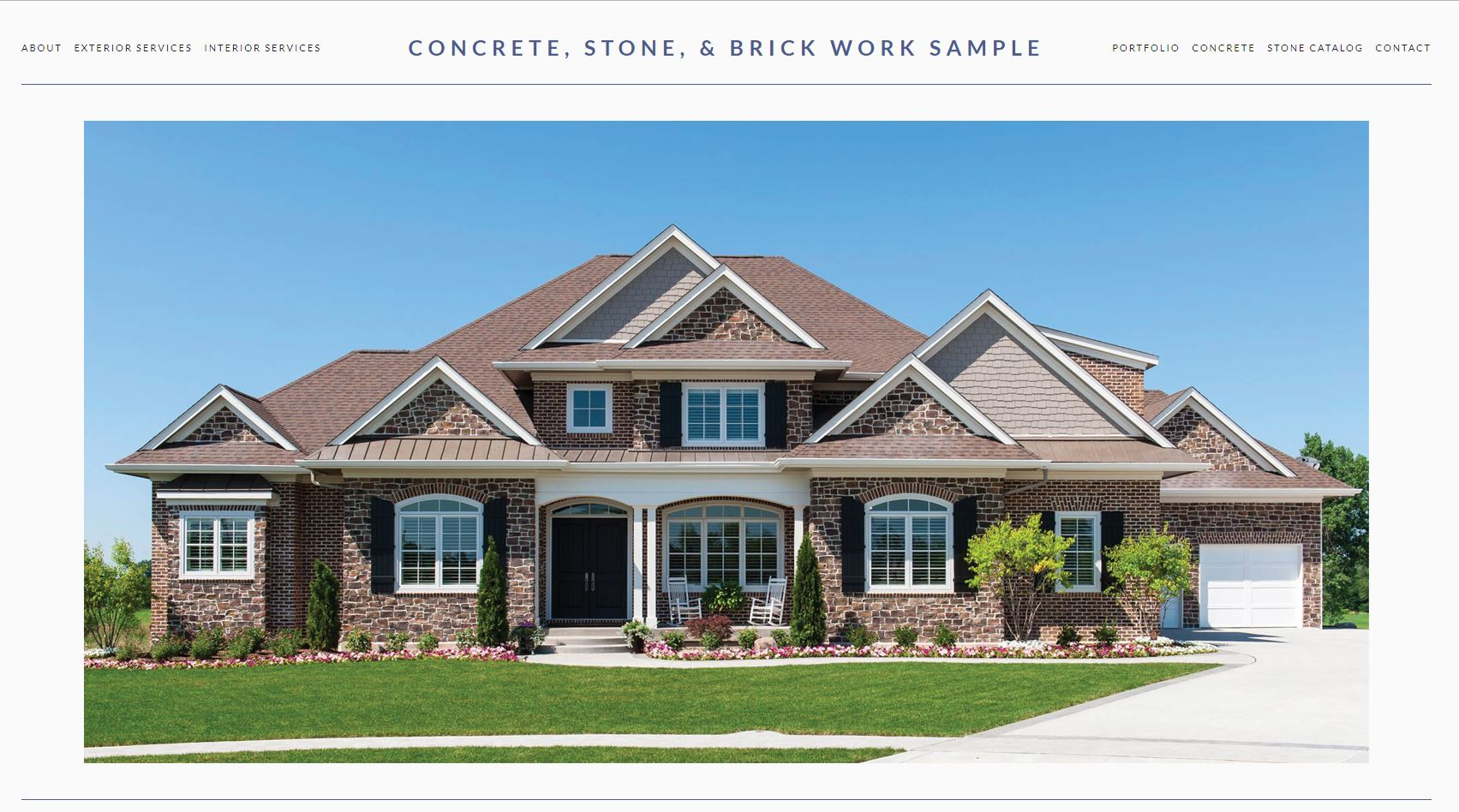Beautiful construction website featuring adaptive width, full screen HD photos, full interior and exterior galleries, an easy to update portfolio, and a pop-out stone and brick catalog.