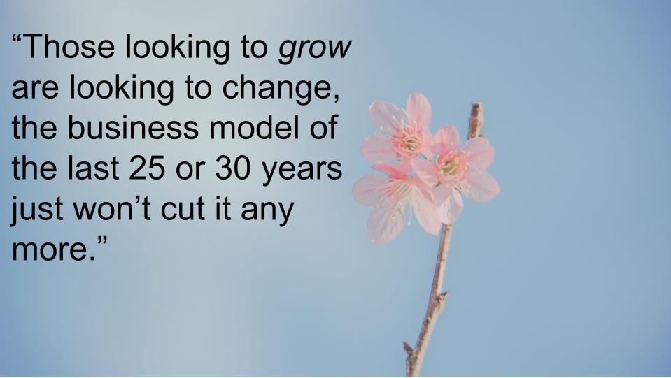 Are you set for growth? - Or more of the same?