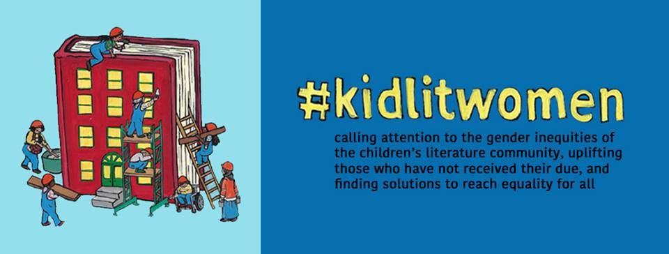 Starting March 1st, we're celebrating Women's History month with posts focused on improving the climate for social and gender equality in the children's and teens' industry. Join in the conversation on Twitter #kidlitwomen and our FaceBook page     https://www.facebook.com/kidlitwomen/