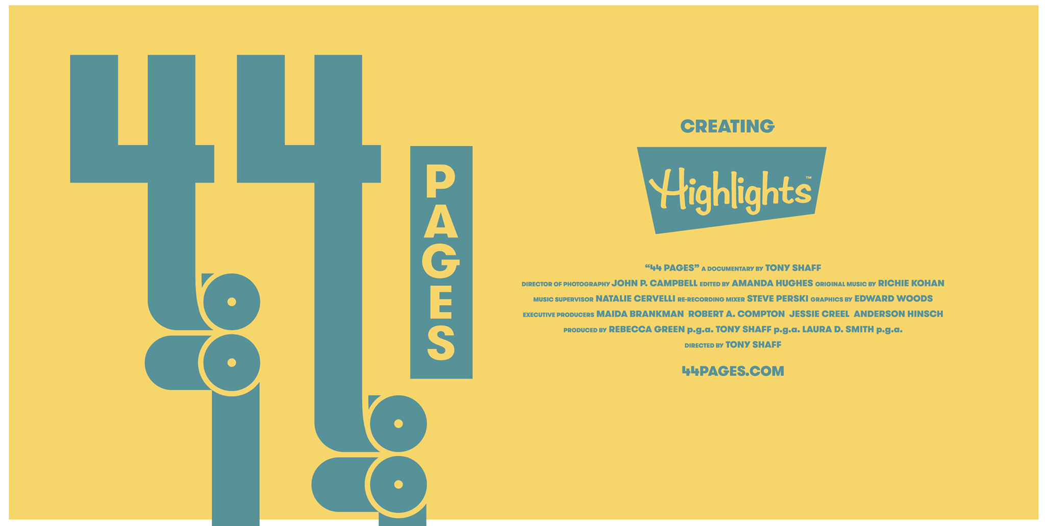 44 PAGES  is a new feature documentary that follows the creation of the 70th Anniversary Issue of Highlights– the world's most popular children's magazine. Directed by Tony Shaff.  World premier 3.6.17 at #SXSWedu    http://44pages.com