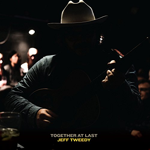 Jeff Tweedy, Together at Last