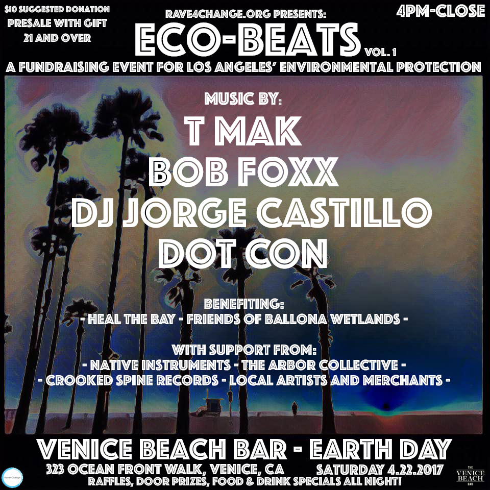 Rave4Change_Eco-Beats_1_Venice_Beach_Bar_Flyer_Web_FRONT.jpg