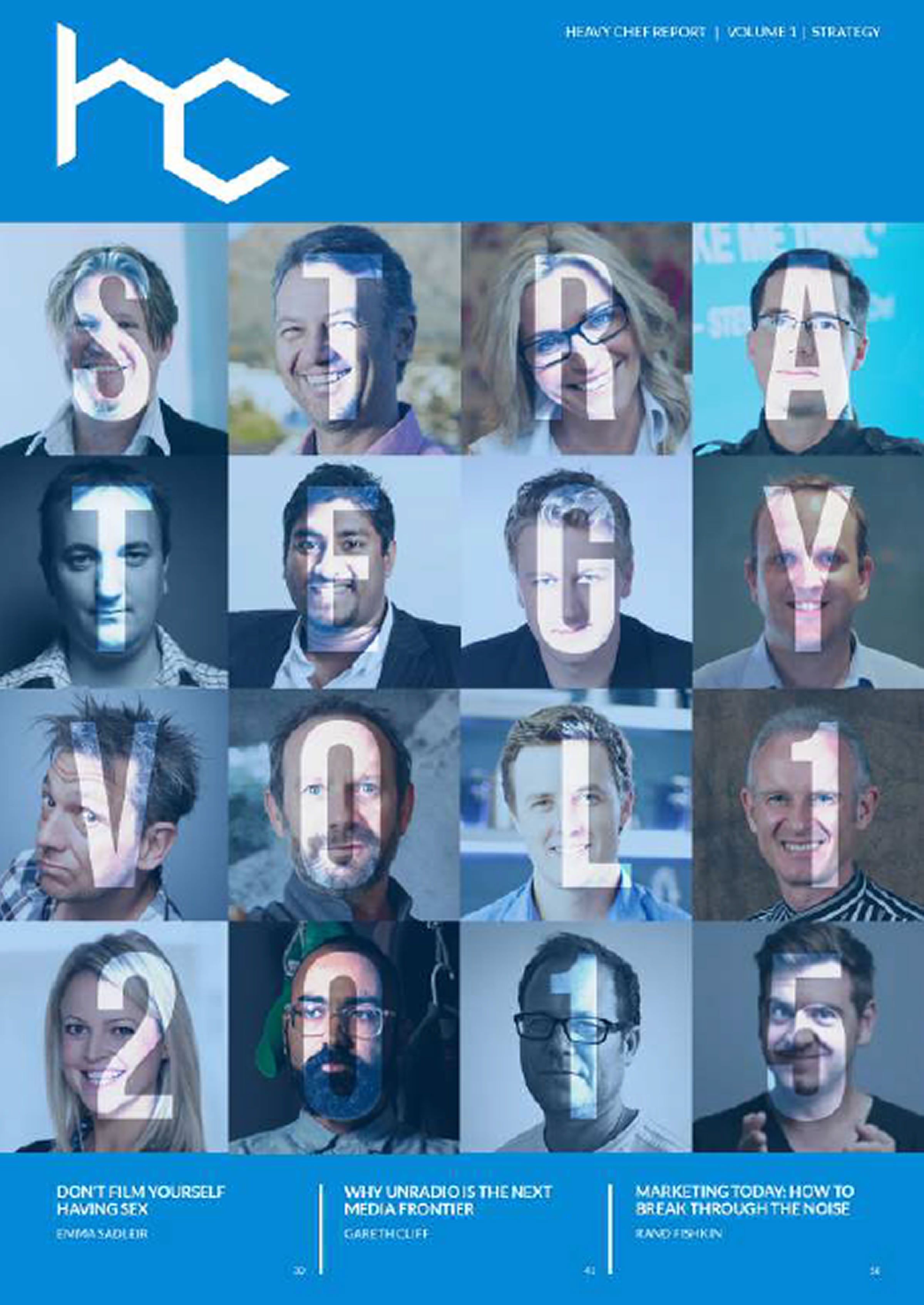 How awesome, clever and beautiful do all these people look? You will be just like them when you download and read the HC Strategy Edition magazine.