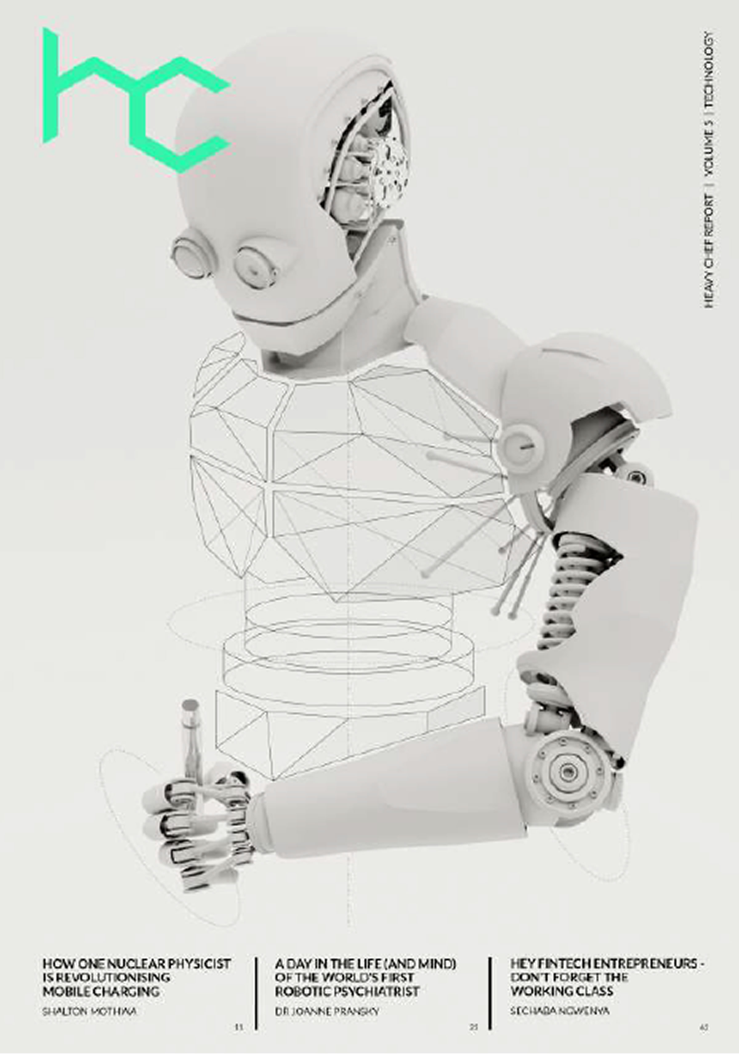 We chose Mr Roboto as our cover model. We couldn't afford to get Elon out.