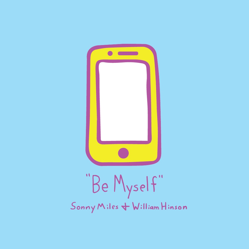 Be Myself - Sonny Miles (feat. William Hinson) (2017) - Artwork by Holden Mesk