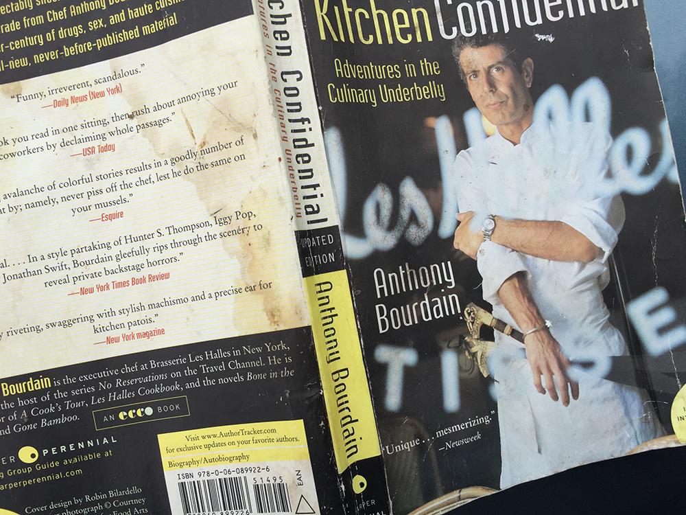 My well worn copy of Kitchen Confidental