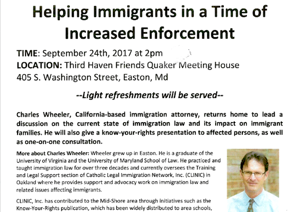 September 24 - Discussion on the current state of immigration laws and its impact on families with Charles Wheeler, who grew up in Easton and is now a California-based immigration attorney. More info below. . .