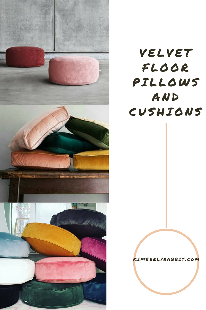 This is a new thing I haven't seen much of! I never thought to recover my floor pillows (or old cushions for that matter!) in velvet. Such a gorgeous option. I love all the pillows above that create such a fun and unique look in any space.